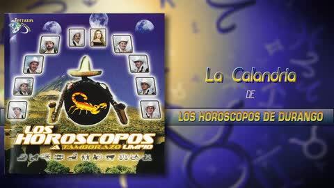 Los Horóscopos De Durango - La Calandria - Cruz de Piedra