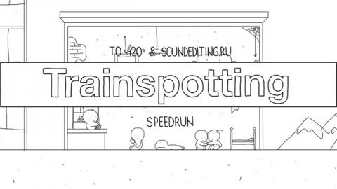Speedrun - Trainspotting (Ep #15) - 1A4 Studio